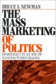 Cover of: The Mass Marketing of Politics by Bruce I. Newman