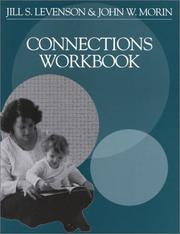 Cover of: Connections workbook | Jill S. Levenson