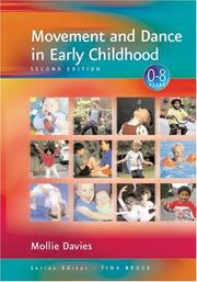 Cover of: Movement and Dance in Early Childhood | Mollie Davies