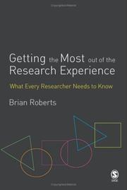 Cover of: Getting the Most Out of the Research Experience by Brian Roberts