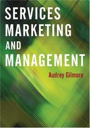 Cover of: Services Marketing and Management | Audrey Gilmore