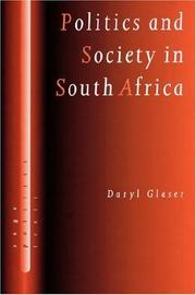 Cover of: Politics and society in South Africa | Daryl Glaser