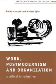 Cover of: Work, postmodernism and organization | Philip Hancock