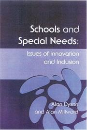 Cover of: Schools and special needs | Alan Dyson