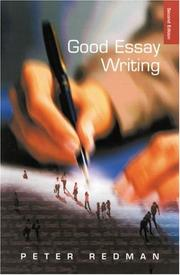 Cover of: Good essay writing | Peter Redman