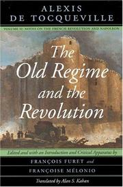 Cover of: The Old Regime and the Revolution, Volume II by Alexis de Tocqueville