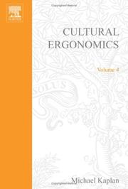 Cover of: Cultural Ergonomics, Volume 4 (Advances in Human Performance and Cognitive Engineering Research) (Advances in Human Performance and Cognitive Engineering Research) | Michael Kaplan