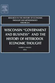 "Cover of: Wisconsin ""Government and Business"" and the History of Heterodox Economic Thought, Volume 22C (Research in the History of Economic Thought and Methodology) 