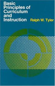 Cover of: Basic Principles of Curriculum and Instruction | Ralph W. Tyler