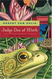 Cover of: Judge Dee at work by Robert Hans van Gulik
