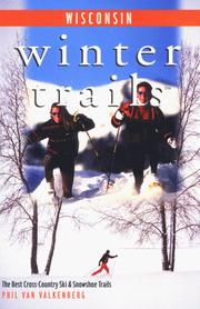 Cover of: Winter Trails Wisconsin | Phil Van Valkenberg
