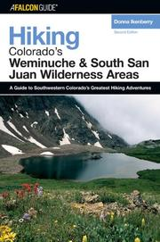 Cover of: Hiking Colorado's Weminuche and South San Juan Wilderness Areas, 2nd (Regional Hiking Series) by Donna Lynn Ikenberry