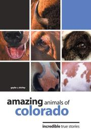 Cover of: Amazing animals of Colorado by Gayle Corbett Shirley