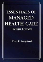Cover of: Essentials of Managed Health Care | Peter Kongstvedt