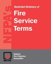 Cover of: Nfpa's Dictionary of Fire Service Terms | National Fire Protection Association.