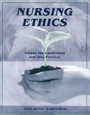Cover of: Nursing Ethics | Janie Butts