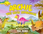 Cover of: Archie the ugly dinosaur | M. Christina Butler