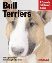 Cover of: Bull Terriers (Complete Pet Owner's Manual) by Carolyn Alexander