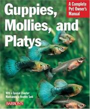 Cover of: Guppies, Mollies, and Platys (Complete Pet Owner's Manual) | H. Hieronimus