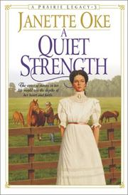 Cover of: A Quiet Strength | Janette Oke