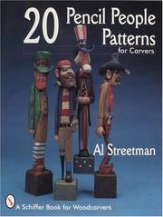 Cover of: 20 Pencil People Patterns for Carvers (A Schiffer book for woodcarvers) | Al Streetman