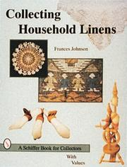 Cover of: Collecting Household Linens by Frances Johnson