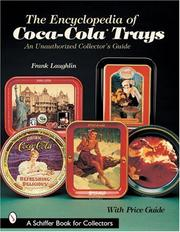 Cover of: Encyclopedia of Coca Cola Trays an Unaut | Frank Laughlin