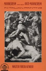Cover of: Mannerism and anti-mannerism in Italian painting | Walter F. Friedlaender