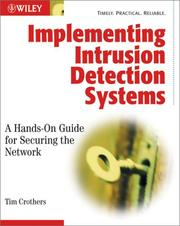 Cover of: Implementing Intrusion Detection Systems by Tim Crothers