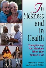 Cover of: In Sickness And In Health by William E. Rabior