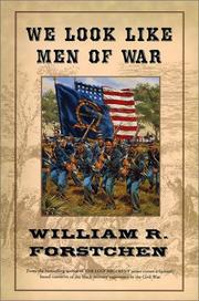 Cover of: We Look Like Men of War by William R. Forstchen