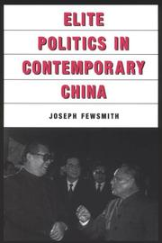 Cover of: Elite Politics in Contemporary China (East Gate Books) by Joseph Fewsmith