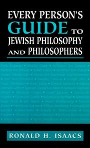 Cover of: Every person's guide to Jewish philosophy and philosophers | Ronald H. Isaacs