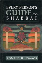 Cover of: Every person's guide to Shabbat | Ronald H. Isaacs