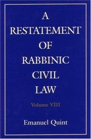 Cover of: A Restatement of Rabbinic Civil Law | Emanuel B. Quint