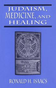 Cover of: Judaism, medicine, and healing | Ronald H. Isaacs