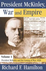 Cover of: President McKinley, war, and empire | Richard F. Hamilton
