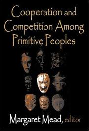 Cover of: Cooperation and Competition Among Primitive Peoples | Margaret Mead