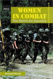 Cover of: Women in combat | Richard Worth