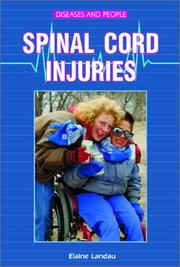 Cover of: Spinal Cord Injuries (Diseases and People) | Elaine Landau