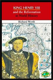 Cover of: King Henry VIII and the Reformation in world history | Richard Worth
