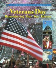 Cover of: Veterans Day--remembering our war heroes by Elaine Landau