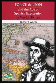 Cover of: Ponce de León and the age of Spanish exploration in world history | Richard Worth