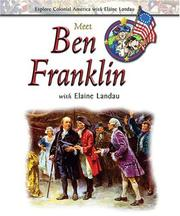 Cover of: Meet Ben Franklin with Elaine Landau | Elaine Landau