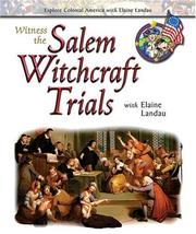 Cover of: Witness the salem witchcraft trials with Elaine Landau | Elaine Landau