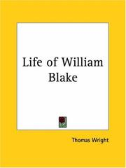 Cover of: Life of William Blake | Thomas Wright