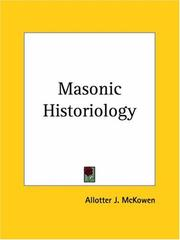 Cover of: Masonic Historiology | Allotter J. McKowen