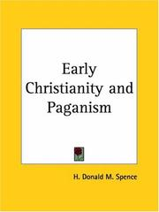 Cover of: Early Christianity and Paganism | H. Donald M. Spence
