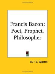 Cover of: Francis Bacon | W. F. C. Wigston