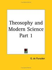 Cover of: Theosophy and Modern Science, Part 1 | G. De Purucker